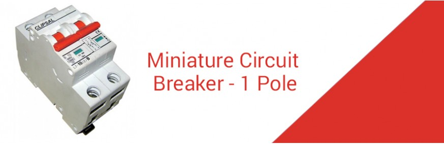 Miniature Circuit Breaker - 1 Pole