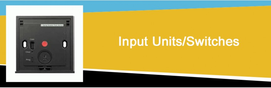 Input Units/Switches